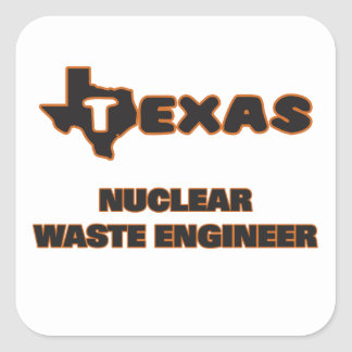 Texas Nuclear Waste Engineer Square Sticker