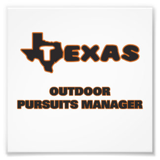 Texas Outdoor Pursuits Manager Art Photo