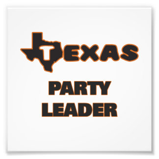 Texas Party Leader Photo Print
