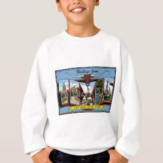 texas.Products Greetings from Texas Sweatshirt