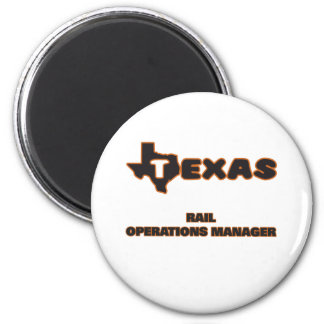 Texas Rail Operations Manager 6 Cm Round Magnet