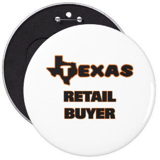 Texas Retail Buyer 6 Cm Round Badge
