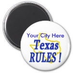 Texas Rules ! 6 Cm Round Magnet