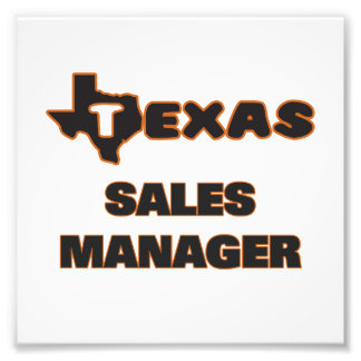 Texas Sales Manager Photo Print