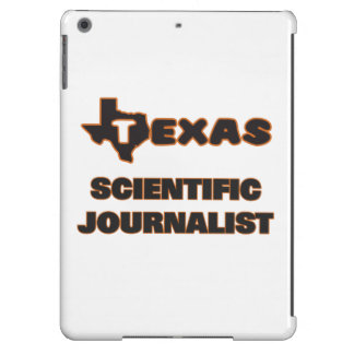 Texas Scientific Journalist Cover For iPad Air