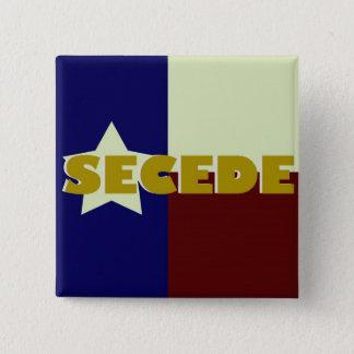 Texas SECEDE square button