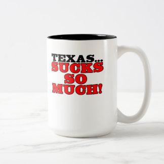 Texas...sucks so much! Two-Tone coffee mug