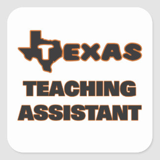 Texas Teaching Assistant Square Sticker
