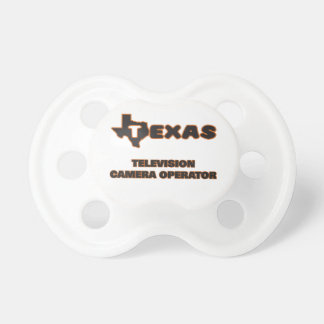 Texas Television Camera Operator Baby Pacifiers