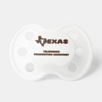 Texas Television Production Assistant Baby Pacifiers