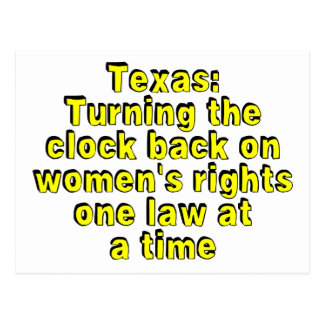 Texas: Turning the clock back on women's rights... Postcard