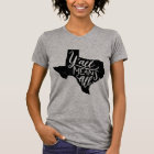 "Texas ""Y'all Means All"" Equal Rights T-Shirt"