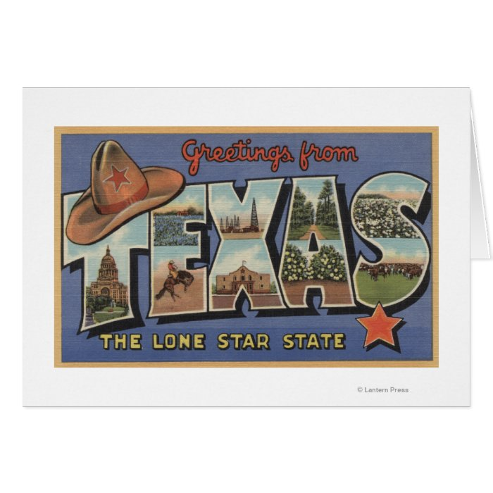 TexasGreetings From The Lone Star State Greeting Card