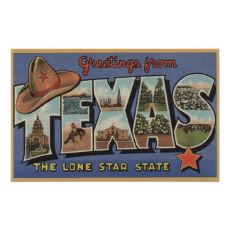 TexasGreetings From The Lone Star State Poster