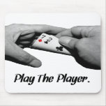 Texes Hold'em 7-2 offsuit (Play The Player) Mousepads