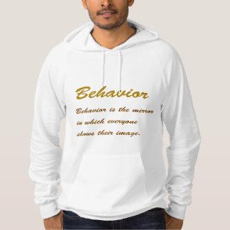 Text BEHAVIOUR:  Conduct, Social, Etiquette, Idol, Hooded Sweatshirts