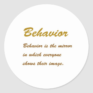 Text: BEHAVIOUR Wisdom Moral Personality Social Classic Round Sticker