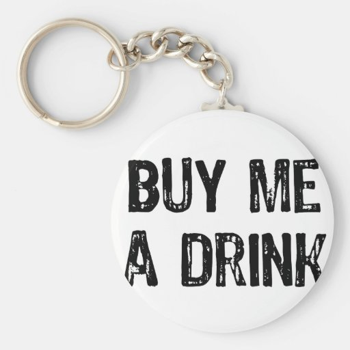 Text- Buy Me A Drink- Black Key Chains