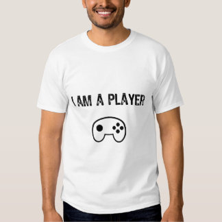 Text-I Am A Player- With Game Controller T Shirts