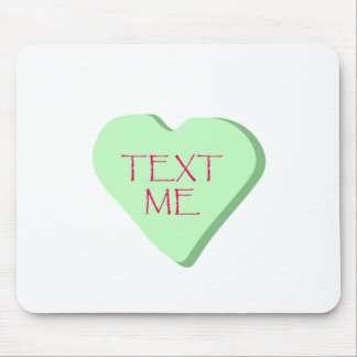 Text Me Candy Heart Mousepads
