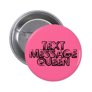 Text Message Queen Pins