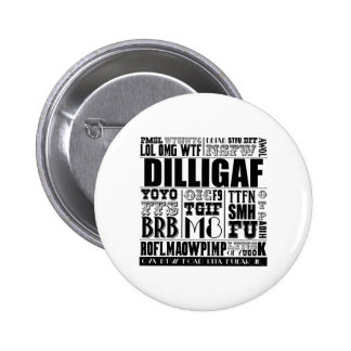 Text messaging slang 6 cm round badge