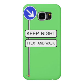 Text Walk Samsung Galaxy S6 Cases