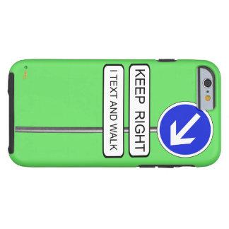 Text Walk Tough iPhone 6 Case
