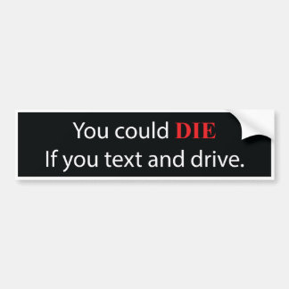 Texting and Driving Advisory Bumper Sticker