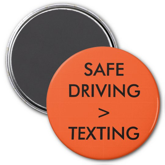 Texting and Driving = Dangerous 7.5 Cm Round Magnet