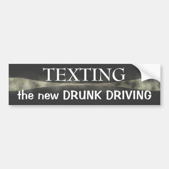 Texting ~ bumper sticker