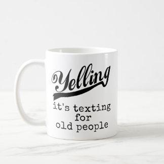 Texting for Old People Coffee Mug