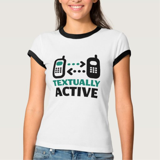 Textually Active Tee Shirt