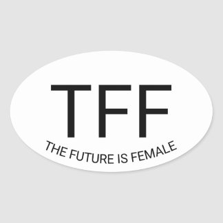 TFF - The Future is Female Oval Sticker