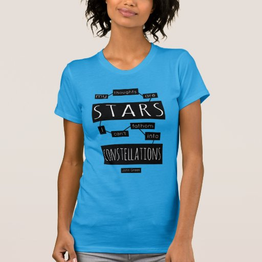 TFiOS: My Thoughts Are Stars Shirts