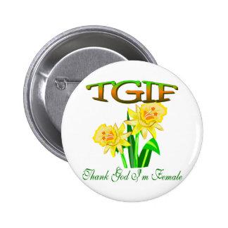 TGIF 6 CM ROUND BADGE