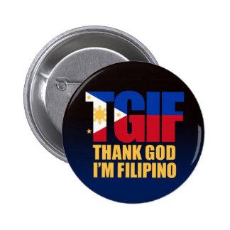TGIF Filipino with Philippine Flag 6 Cm Round Badge