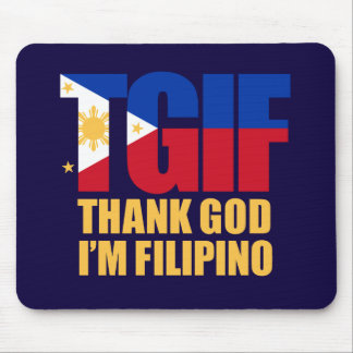 TGIF Filipino with Philippine Flag Mouse Pad