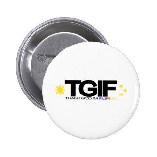 "TGIF ""Thank God I'm Filipino"" Pin"