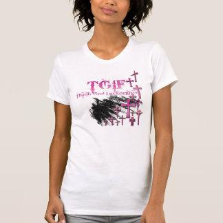TGIF = Thank God I'm Forgiven T-Shirt