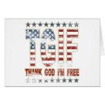TGIF Thank God I'm Free Greeting Card