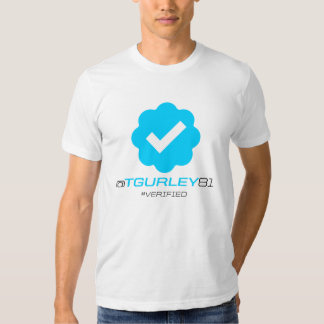 @TGurley81 - Verified Tshirts