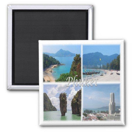TH * Thailand - Phuket Magnet