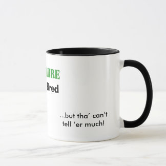 Tha can allus tell a Yorkshire Lass mug