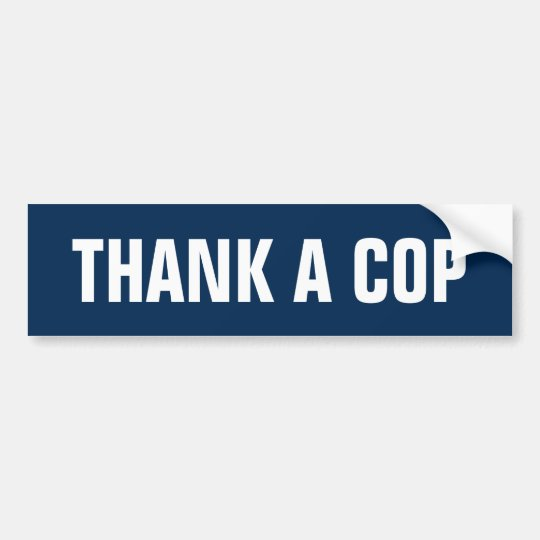 Thank a Cop Bumper Sticker
