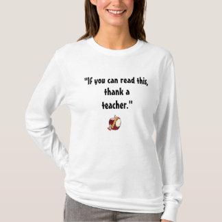 """""""Thank A Teacher""""  T-Shirt"""