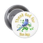 Thank God for Blue Jays Pinback Button