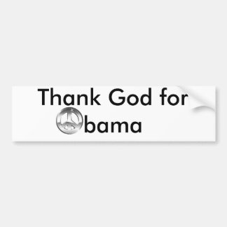 Thank God for Obama Bumper Sticker