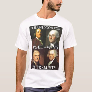 Thank God for Right-Wing Extremists T-Shirt