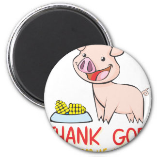 Thank God for the Food with Happy Piglet 6 Cm Round Magnet